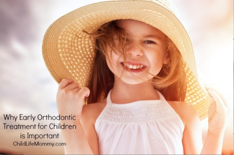 why early orthodontic treatment is importnat for children