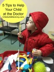 5 Tips To Help Your Child at the Doctor