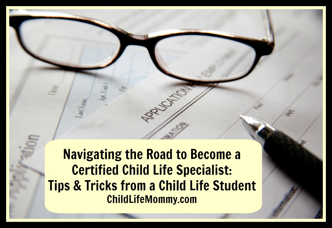Navigating The Road To Become A Certified Child Life Specialist