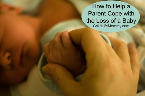 how-to-help-a-parent-cope-with-the-loss-of-a-baby