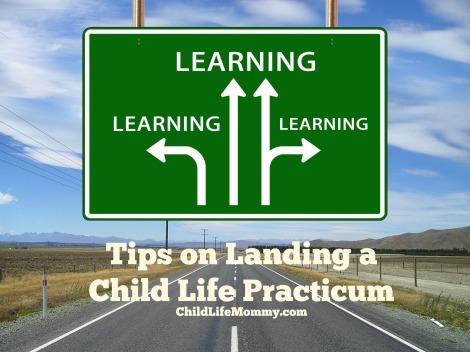 Tips on Landing a Child Life Practicum.jpg
